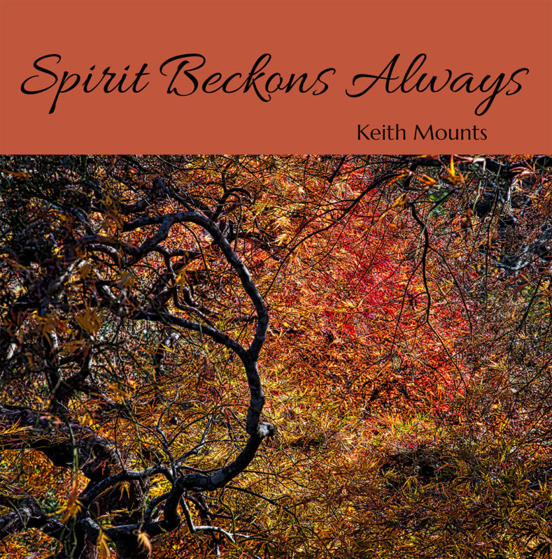 Spirit Beckons Always